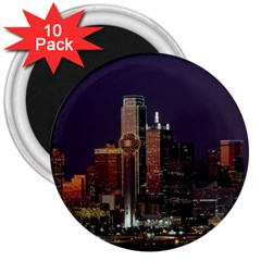 Dallas Skyline At Night 3  Button Magnet (10 Pack) by StuffOrSomething
