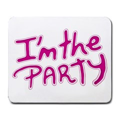 I Am The Party Typographic Design Quote Large Mouse Pad (rectangle) by dflcprints