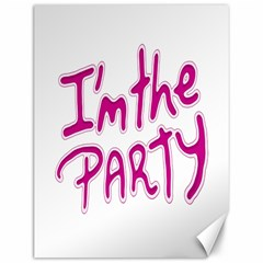 I Am The Party Typographic Design Quote Canvas 12  X 16  (unframed) by dflcprints