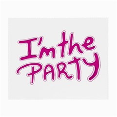 I Am The Party Typographic Design Quote Glasses Cloth (small, Two Sided) by dflcprints