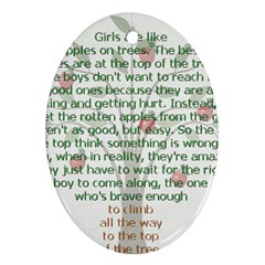 Girls Are Like Apples Oval Ornament by TheWowFactor