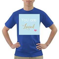 You Are Loved Dark T Shirt