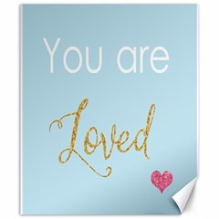 You Are Loved Canvas 20  X 24  by Kathrinlegg