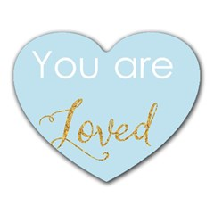 You Are Loved Heart Mousepad