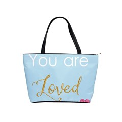 You Are Loved Classic Shoulder Handbag by Kathrinlegg