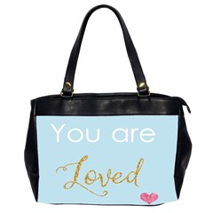 You Are Loved Oversize Office Handbag (two Sides) by Kathrinlegg