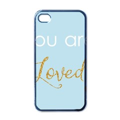 You Are Loved Apple Iphone 4 Case (black) by Kathrinlegg