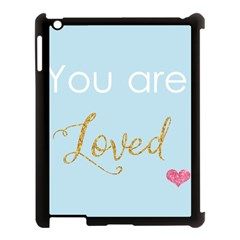 You Are Loved Apple Ipad 3/4 Case (black) by Kathrinlegg