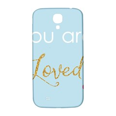 You Are Loved Samsung Galaxy S4 I9500/i9505  Hardshell Back Case by Kathrinlegg
