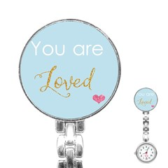 You Are Loved Stainless Steel Nurses Watch by Kathrinlegg