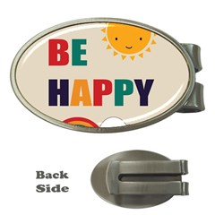 Be Happy Money Clip (oval) by Kathrinlegg