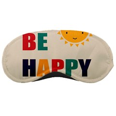 Be Happy Sleeping Mask by Kathrinlegg