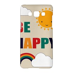 Be Happy Samsung Galaxy A5 Hardshell Case  by Kathrinlegg