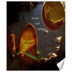 Follow Your Passion Canvas 20  X 24  (unframed) by lucia