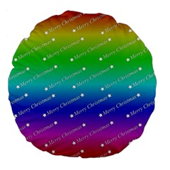Merry Christmas,text,rainbow Large 18  Premium Flano Round Cushions