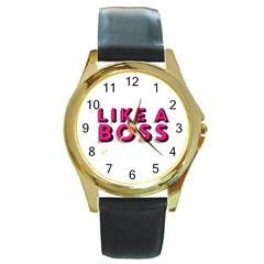 Like A Boss  Round Gold Metal Watches by OCDesignss