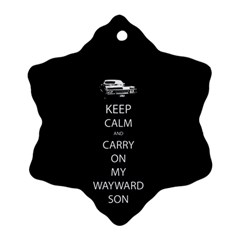 Keep Calm And Carry On My Wayward Son Ornament (snowflake)  by TheFandomWard