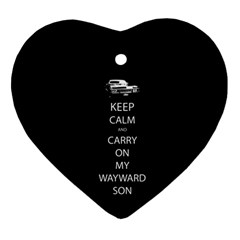 Keep Calm And Carry On My Wayward Son Heart Ornament (two Sides) by TheFandomWard