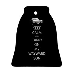Keep Calm And Carry On My Wayward Son Bell Ornament (two Sides) by TheFandomWard