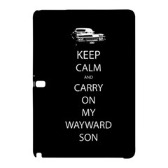 Keep Calm And Carry On My Wayward Son Samsung Galaxy Tab Pro 10 1 Hardshell Case