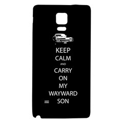 Keep Calm And Carry On My Wayward Son Samsung Note 4 Hardshell Back Case by TheFandomWard