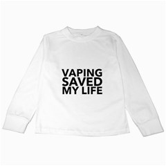 Vaping Saved My Life  Kids Long Sleeve T Shirts