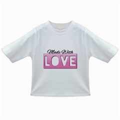 Made With Love  Infant/toddler T-shirts