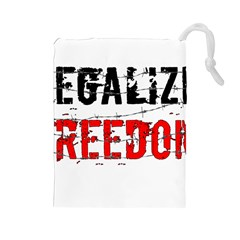 Legalize Freedom Drawstring Pouches (large)  by Lab80