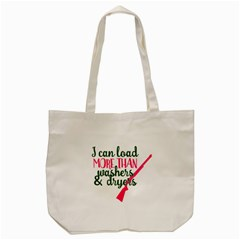 I Can Load More Than Washers And Dryers Tote Bag (cream)  by CraftyLittleNodes