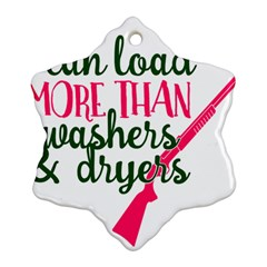 I Can Load More Than Washers And Dryers Snowflake Ornament (2 Side) by CraftyLittleNodes