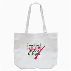 I Can Load More Than Washers And Dryers Tote Bag (white)  by CraftyLittleNodes