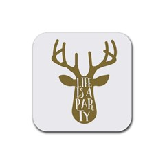 Life Is A Party Buck Deer Rubber Square Coaster (4 Pack)  by CraftyLittleNodes