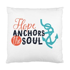 Hope Anchors The Soul Nautical Quote Standard Cushion Cases (two Sides)  by CraftyLittleNodes