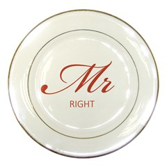 Mr Right Porcelain Display Plate