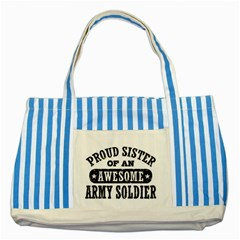 Proud Army Soldier Sister Striped Blue Tote Bag  by allthingseveryday