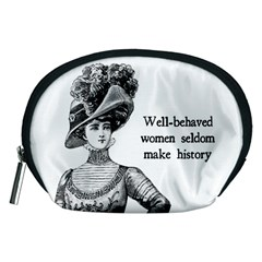 Well Behaved Women Seldom Make History Accessory Pouches (medium)  by waywardmuse