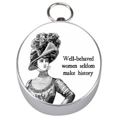Well Behaved Women Seldom Make History Silver Compasses by waywardmuse