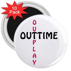Outtime / Outplay 3  Magnets (10 Pack)