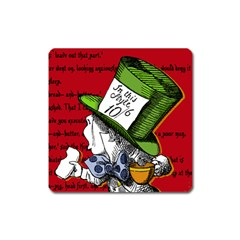 The Mad Hatter Square Magnet