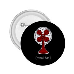 Metal Fan 2 25  Buttons