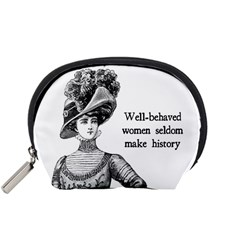 Well Behaved Women Seldom Make History Accessory Pouches (small)