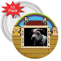 But The Pit Bull 3  Buttons (10 Pack)  by ButThePitBull