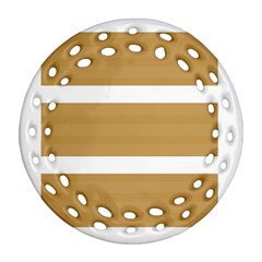 Beige/ Brown And White Stripes Design Round Filigree Ornament (2side) by timelessartoncanvas