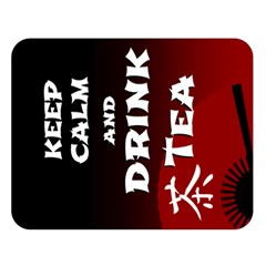 Keep Calm And Drink Tea - Dark Asia Edition Double Sided Flano Blanket (large)
