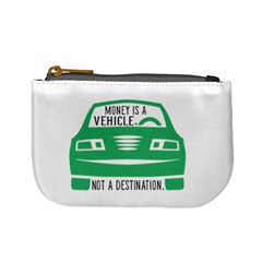 Money Is A Vehicle Coin Change Purse by digitaljoystudio