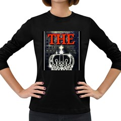 The King Women s Long Sleeve Dark T Shirts by SugaPlumsEmporium