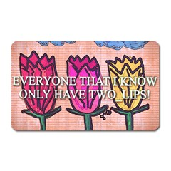 Two Lips   Tulips Magnet (rectangular) by SugaPlumsEmporium