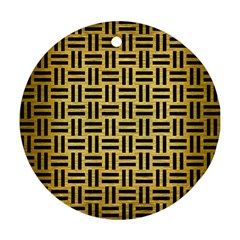 Woven1 Black Marble & Gold Brushed Metal (r) Round Ornament (two Sides) by trendistuff