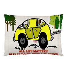 All Life Matters! Pillow Case (two Sides) by SugaPlumsEmporium