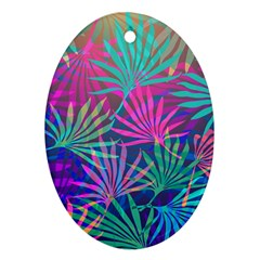 Colored Palm Leaves Background Oval Ornament (two Sides) by TastefulDesigns